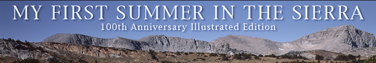 My First Summer in the Sierra: 100th Anniversary Illustrated Edition
